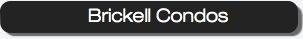 Brickell Condos