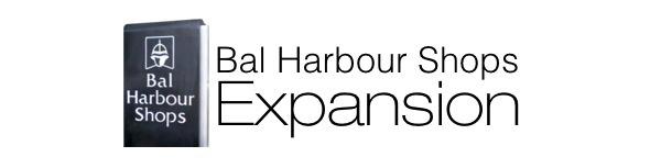 Bal Harbour Shops Expansion