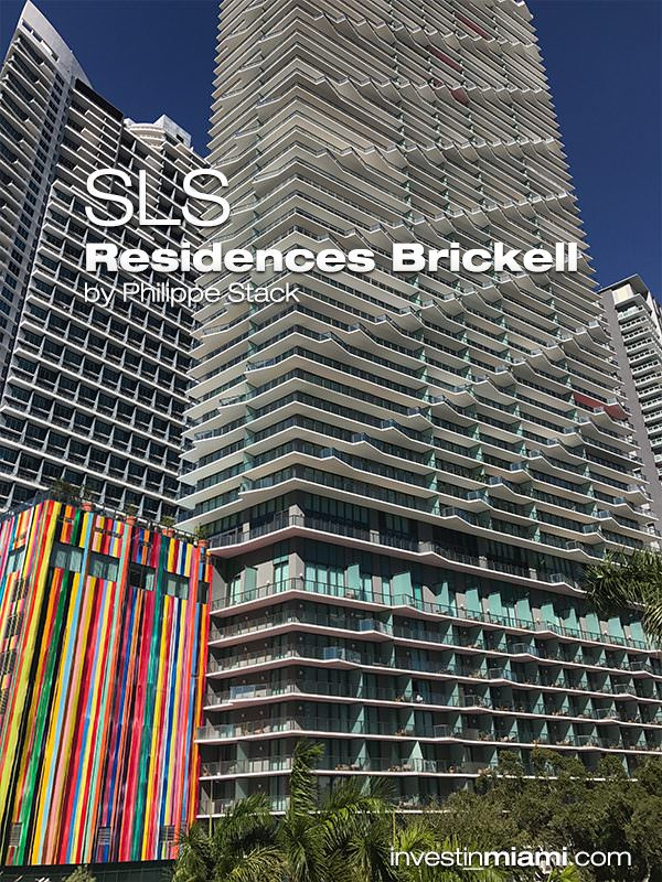 SLS Residences Brickell Building