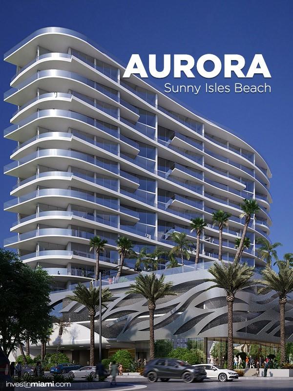 Aurora-Sunny-Isles-Ad-1