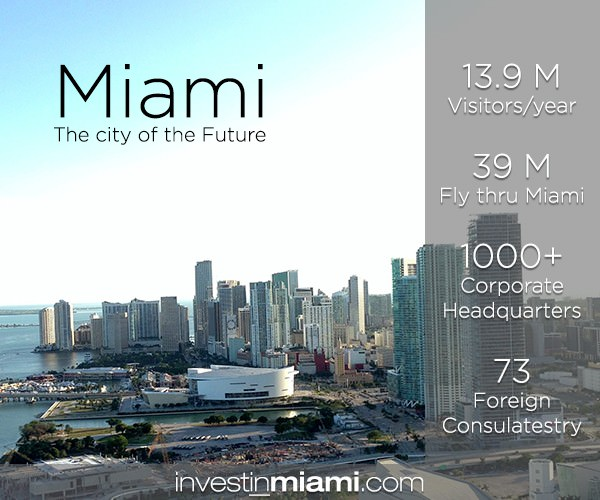 Top 20 Reasons visit & invest Miami
